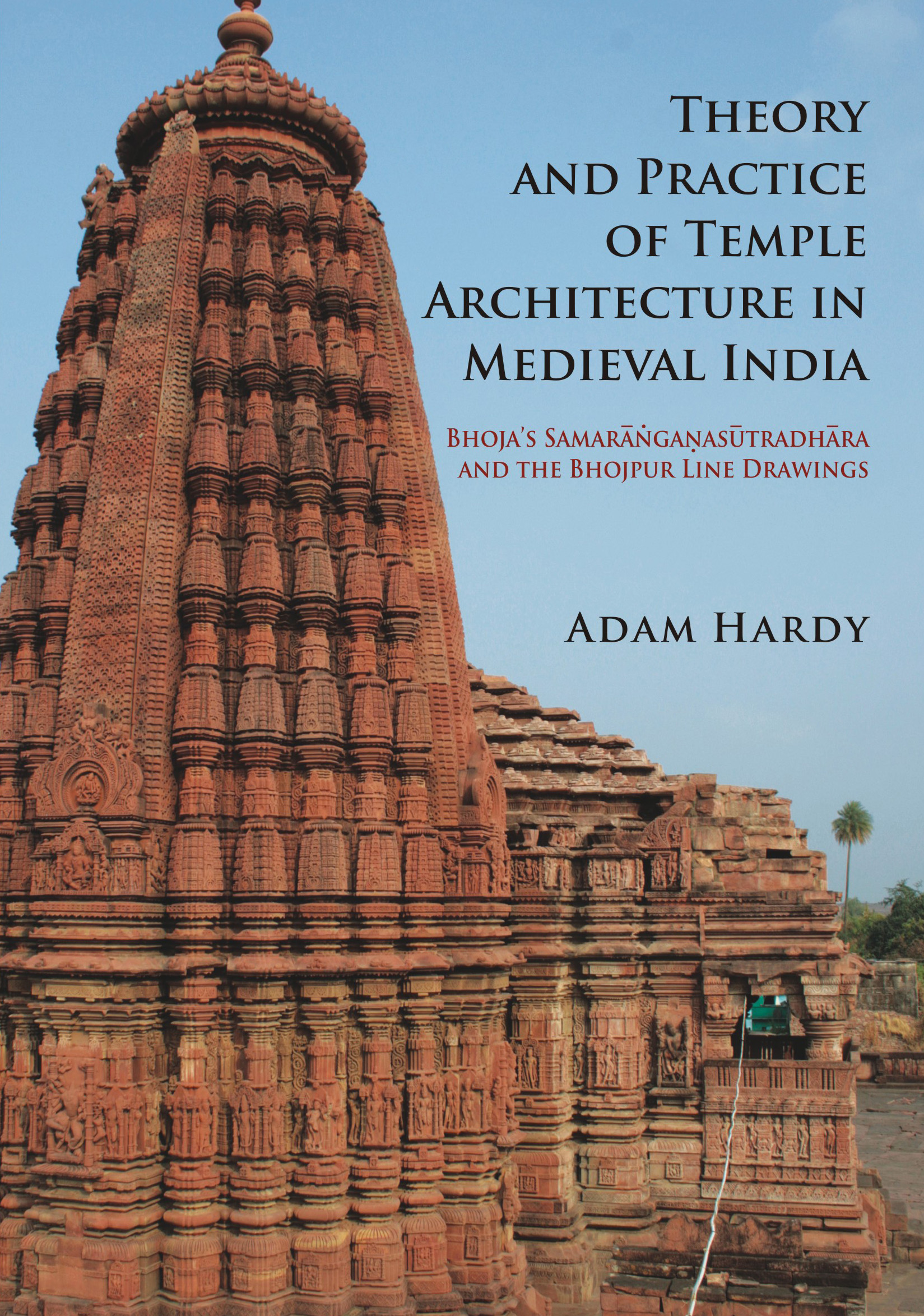 theory and practice of temple architecture in medieval india bhoja