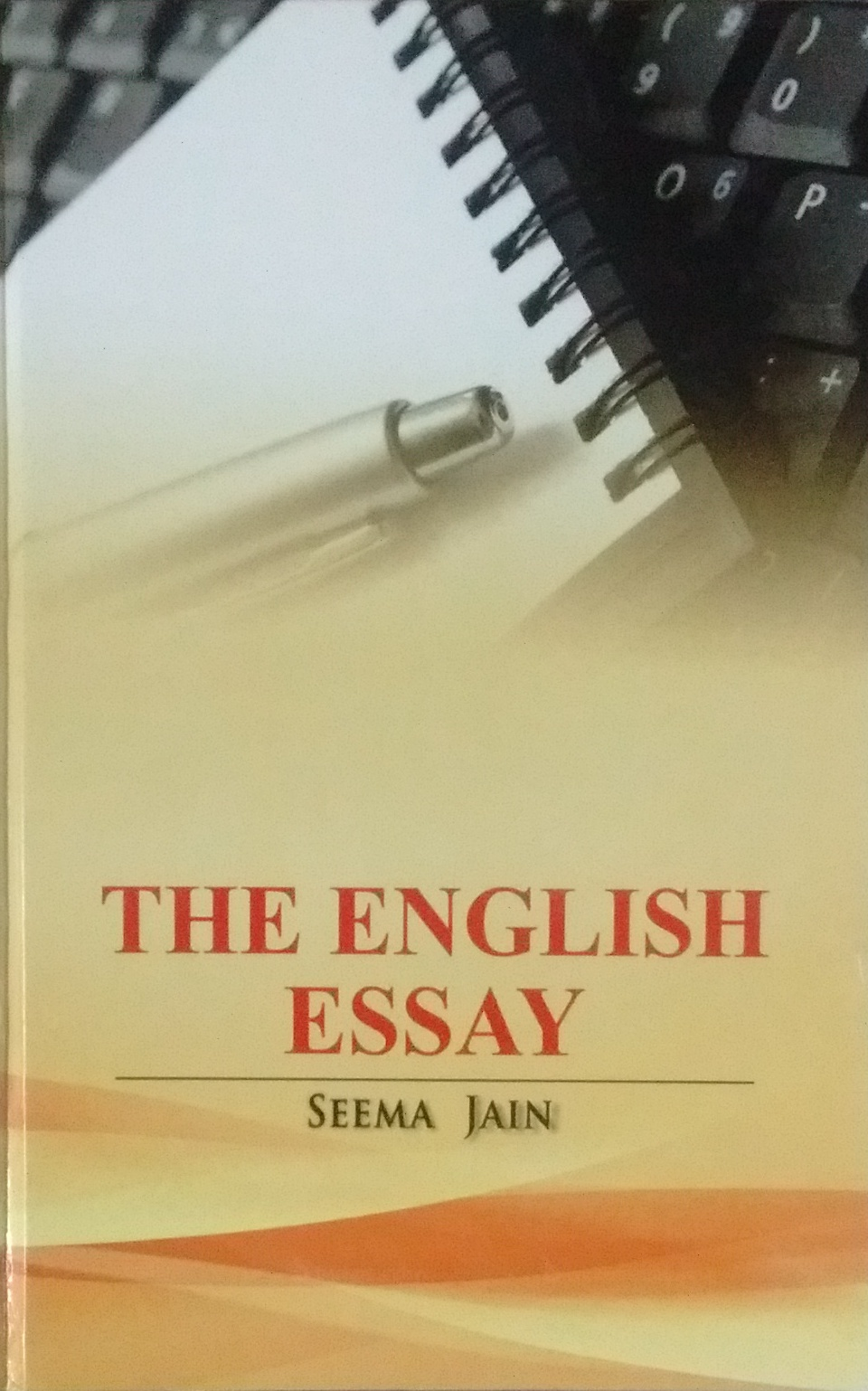 English As A Global Language Essay  Examples Of A Proposal Essay also How To Write A Good Thesis Statement For An Essay The English Essay  Indian Books And Periodicals Essays In Science