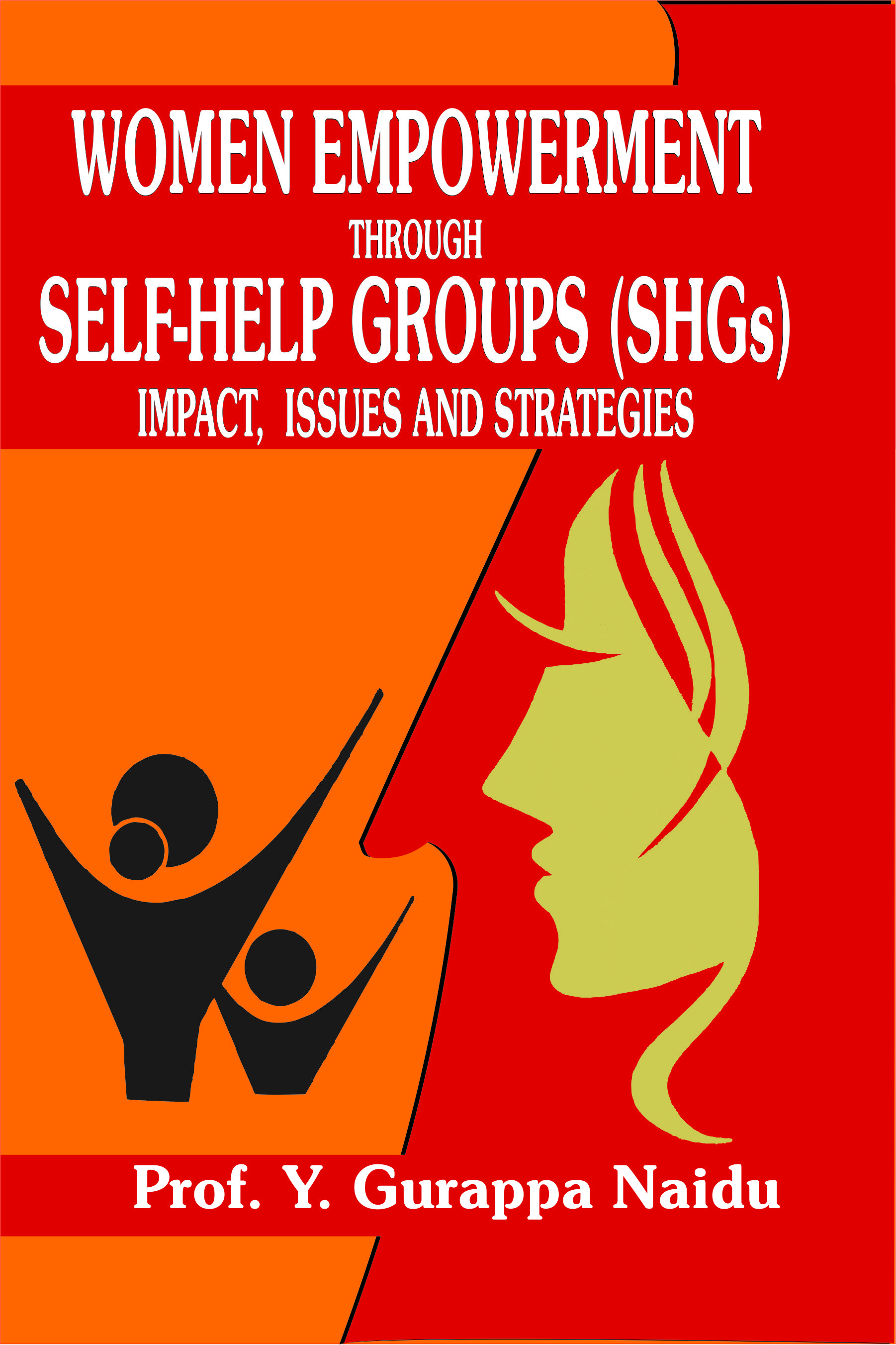 Women Empowerment Through Self Help Groups Shgs Impact Issues And Strategies Indian Books And Periodicals