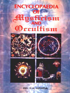 Encyclopaedia of Mysticism and Occultism : A Compendium of