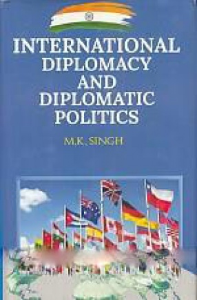 International Diplomacy and Diplomatic Politics - Indian