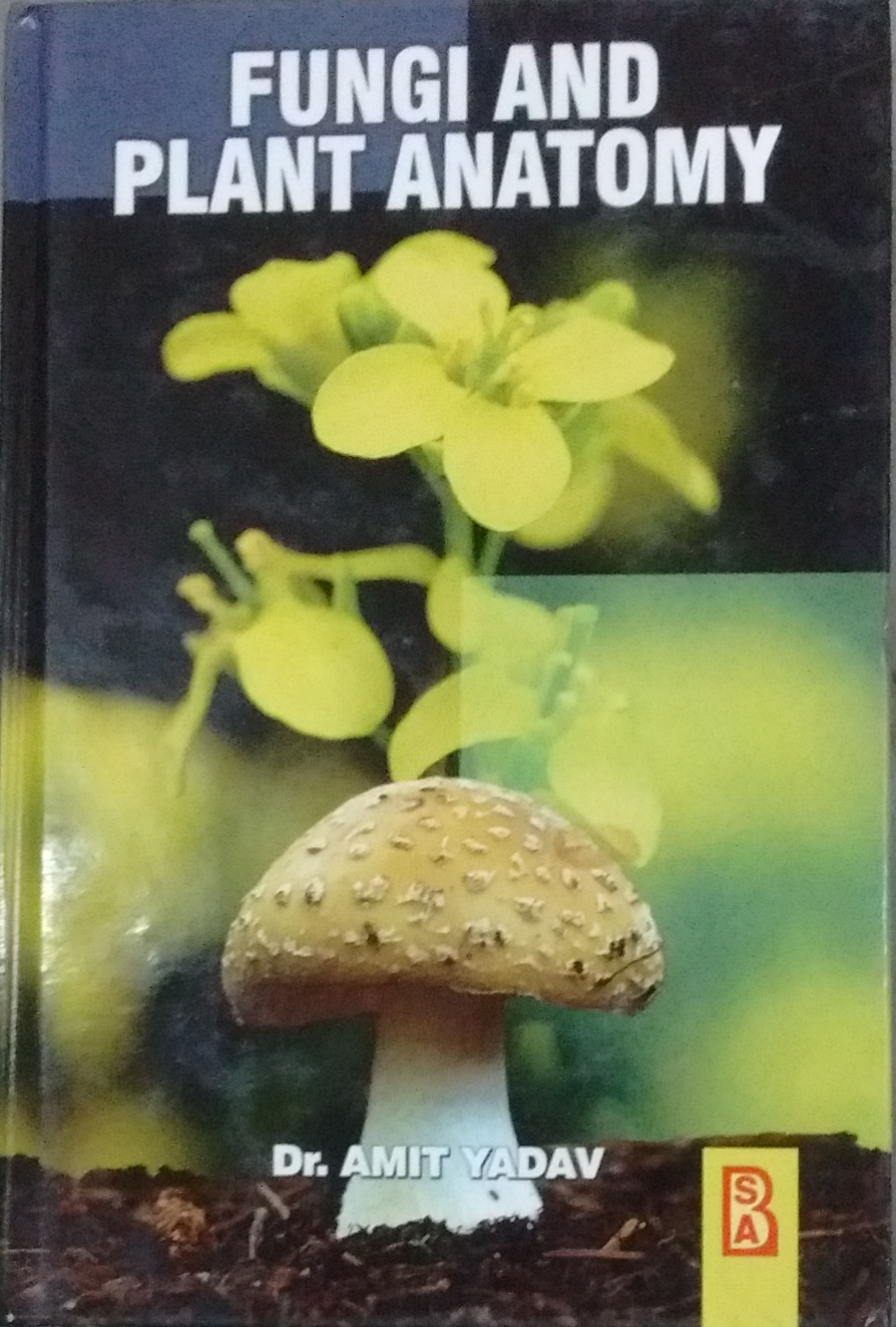 Fungi and Plant Anatomy - Indian books and Periodicals