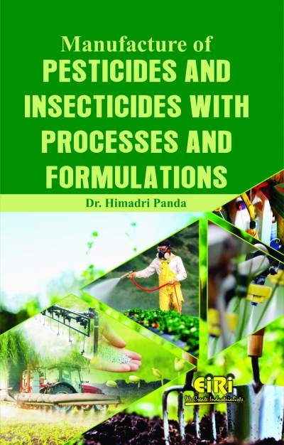 Manufacture of Pesticides and Insecticides with Processes